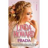 Prada - Linda Howard, editura Miron