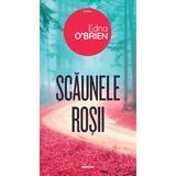 Scaunele rosii - Edna O'Brien, editura Nemira