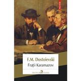 Fratii Karamazov - F.M. Dostoievski, editura Polirom