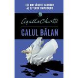 Calul balan - Agatha Christie, editura Litera