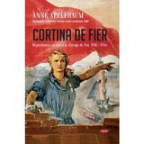 Cortina de fier - Anne Applebaum, editura Litera