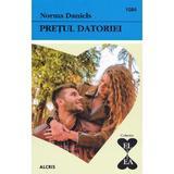 Pretul datoriei - Norma Daniels, editura Alcris