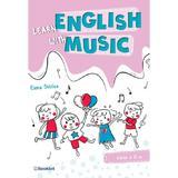 Learn english with music - Clasa 2 - Elena Sticlea, editura Booklet