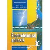 Electrotehnica aplicata - Clasa 10 - Manual - Sabina Hilohi, Florin Hilohi, editura Didactica Si Pedagogica