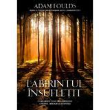Labirintul insufletit - Adam Foulds, editura Rao