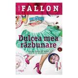 Dulcea mea razbunare - Jane Falcon, editura Trei