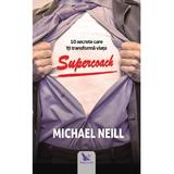 Supercoach - Michael Neill, editura For You