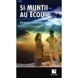 Si muntii au ecou - Khaled Hosseini, editura Niculescu