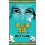 Dulciuri amare - Roopa Farooki, editura Rao
