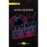Ploaia Electrica - James Lee Burke