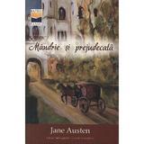 Mandrie si prejudecata - Jane Austen, editura Casa Cartii