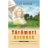Taramuri Ascunse - Lynn Austin, editura Casa Cartii