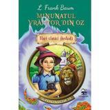 Minunatul vrajitor din Oz - L. Frank Baum, editura Arc