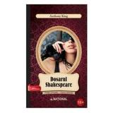 Dosarul Shakespeare - Anthony King, editura National