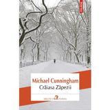 Craiasa Zapezii - Michael Cunningham, editura Polirom