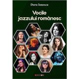 Vocile jazzului romanesc - Doru Ionescu, editura Eikon
