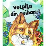 Vulpita din cuibar - Dorin Bujdei, editura Lizuka Educativ