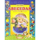 Abecedar. Cartea prescolarului - Petru Ghetoi, editura Casa Povestilor