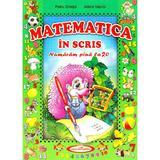 Matematica in scris - Petru Ghetoi, Adela Vasiloi, editura Casa Povestilor