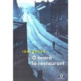 O seara la restaurant - Ion Urcan, editura Charmides