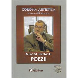 Poezii - Mircea Brenciu, editura Kron Art