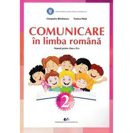Comunicare in limba romana - Clasa 2 - Cleopatra Mihailescu, Tudora Pitila, editura Didactica Si Pedagogica