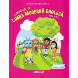 Comunicare in limba moderna engleza - Clasa 2 - Elena Sticlea, Cristina Mircea, editura Booklet