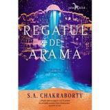Regatul de arama (Trilogia Daevabadului. Cartea a II-a) - S.A. Chakraborty