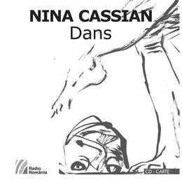 Dans + CD - Nina Cassian, editura Casa Radio