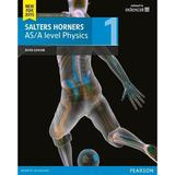 Salters Horner AS/A level Physics Student Book 1 + ActiveBoo, editura Pearson Schools