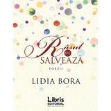 Rasul ne salveaza - Lidia Bora, editura Libris Editorial
