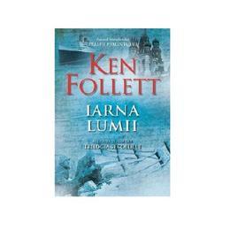 Iarna lumii - autor Ken Follett, editura SSMedia