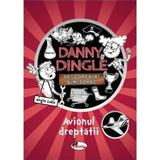 Danny dingle. Avionul dreptatii - Angie Lake, editura Aramis