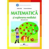 Matematica si explorarea mediului - Clasa 1 - Tudora Pitila, Cleopatra Mihailescu, editura Didactica Si Pedagogica