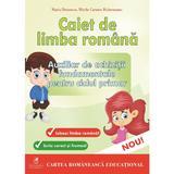 Caiet de limba romana pentru ciclul primar - Maria Dornescu, Mirela Carmen Buburuzanu, editura Cartea Romaneasca