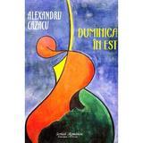 Duminica in Est - Alexandru Cazacu, editura Scrisul Romanesc