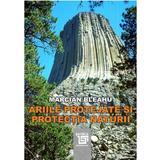 Ariile protejate si protectia naturii - Marcian Bleahu, editura Paideia