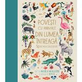Povesti cu animale din lumea intreaga - Angela McAllister, Aitch, editura Humanitas