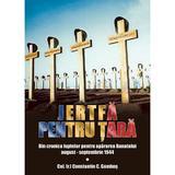 Jertfa pentru tara - Col. (r.) Constantin C. Gombos, editura Miidecarti