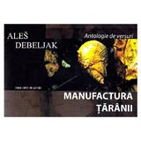 Manufactura taranii - Ales Debeljak, editura Casa Cartii De Stiinta