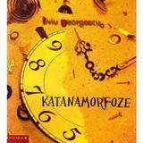 Katanamorfoze - Liviu Georgescu, editura Brumar