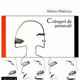 Cranguri de portocali - Adrian Mielcioiu, editura Brumar