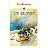 Povesti filosofice cretane si alte poezii din insule - Liviu Antonesei, editura Herg Benet