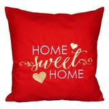 Perna decor Home sweet home, rosu, 40x40 cm - Happy Gifts