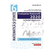 Evaluarea Nationala 2020. Matematica si stiinte - Clasa 6 - Florin Antohe, Bogdan Antohe, editura Paralela 45