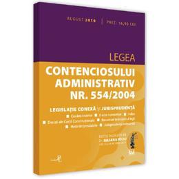 Legea contenciosului administrativ nr.554 din 2004. August 2019, editura Universul Juridic