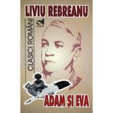 Adam si Eva - Liviu Rebreanu, editura Andreas
