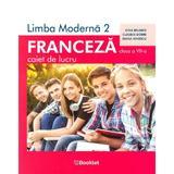 Limba franceza L2 - Clasa 7 - Caiet de lucru - Gina Belabed, Claudia Dobre, Diana Ionescu, editura Booklet