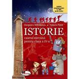 Istorie - Clasa 4 - Caiet - Cleopatra Mihailescu, Tudora Pitila, editura Aramis
