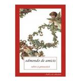 Iubire si gimnastica - Edmondo De Amicis, editura All